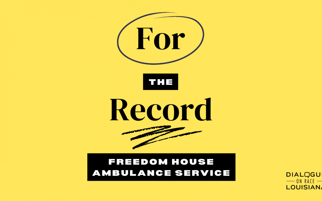 For the Record: Freedom House Ambulance Service